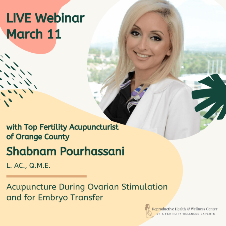 Top Fertility Acupuncturist Live Webinar Orange County